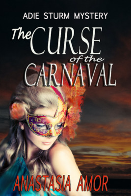 The Curse of the Carnaval by Anastasia Amor